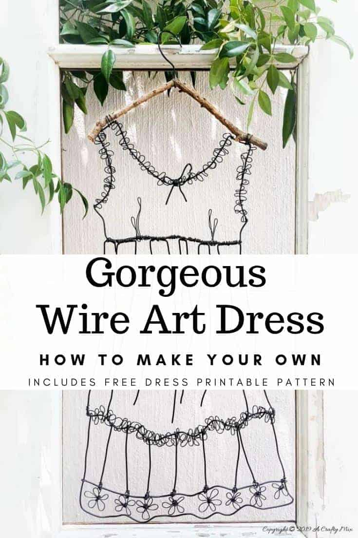 Add little elegance and whimsy to your wall art with this DIY wire dress tutorial. Made from jewelry wire, it's rustic and fun to do. Includes dress template and instructions for printing. Can be hung indoors or out. #WireArt #DIYTutorial #WallDecor