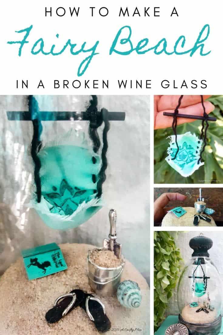 How to turn a broken wine glass into a fairy garden cloche #FairyGarden #FairyGardenIdeas #ACraftyMix #FairyGardenDIY #FairyBeachDIY #FairyGardenDesigns #ClocheDecor #ClocheIdeas #WineGlassCloche #ClocheDIY #WineGlassRepurpose #UnicornSPiT
