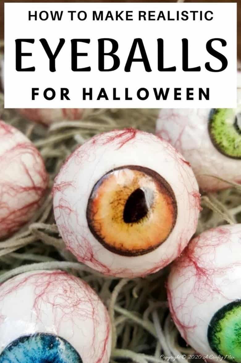"""Up the creepy stakes this Halloween and make these realistic eyeballs. Quick and budget-friendly they'll add just the right spooky factor to your decor. The tutorial includes free """"iris"""" printables to use #HalloweenDecor #CreepyEyeballs #ACraftyMix #FreePrintables"""
