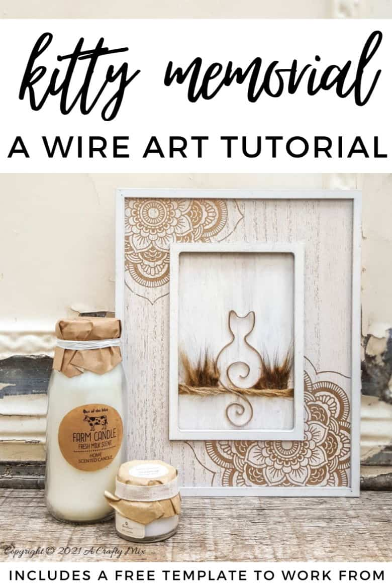 If you're looking for a way to remember a special cat that's crossed over the rainbow bridge, this tutorial will show you how to make a budget-friendly wire kitty art memorial. The tutorial includes a free template to work from #WireArt #ACraftyMix #MemoryArt #CatCrafts